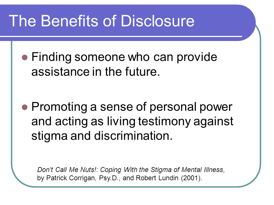 The Benefits of Disclosure