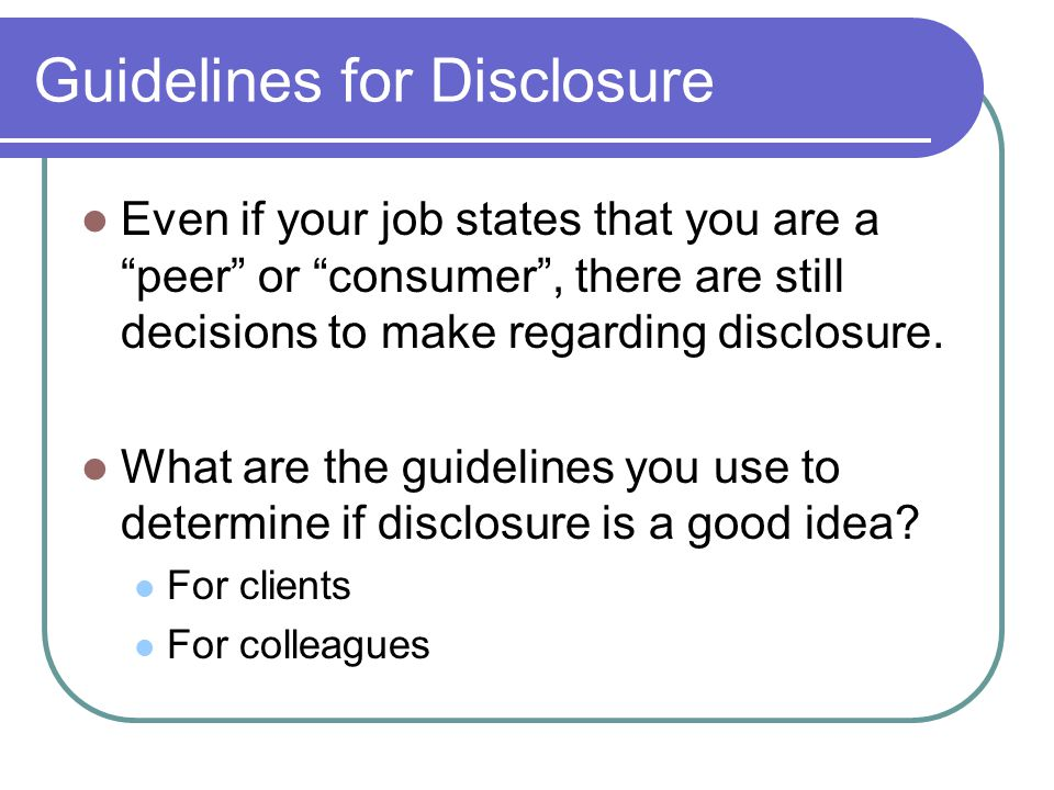 Guidelines for Disclosure