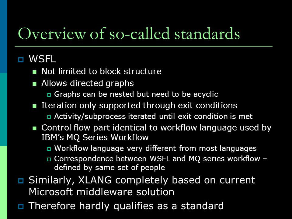 Overview of so-called standards
