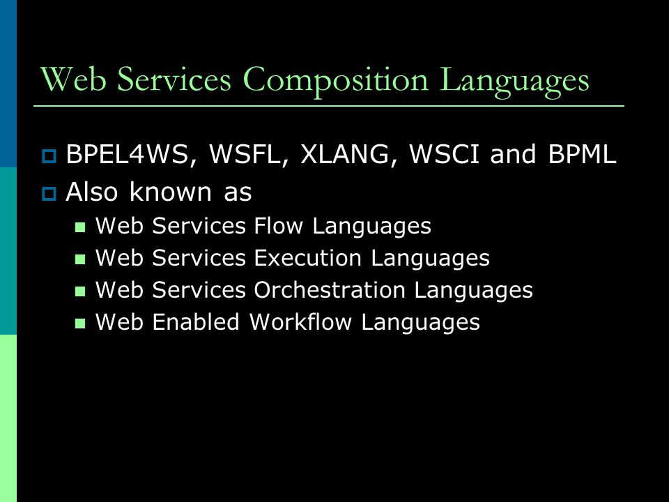 Web Services Composition Languages