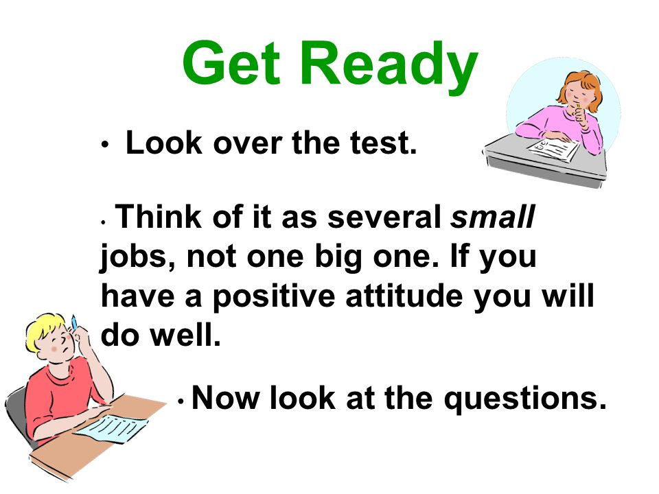Get Ready Look over the test. Now look at the questions.