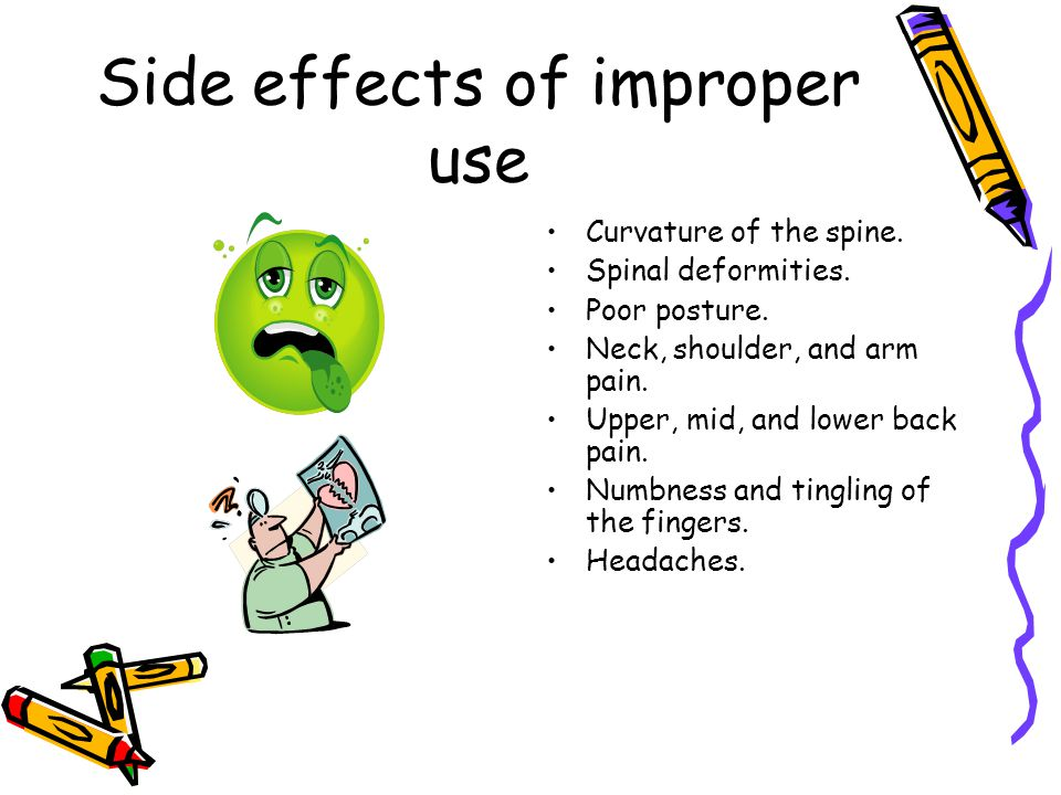 Side effects of improper use