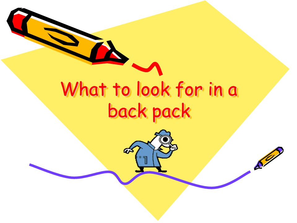 What to look for in a back pack
