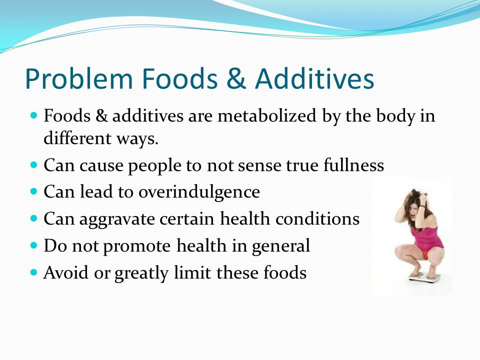 Problem Foods & Additives
