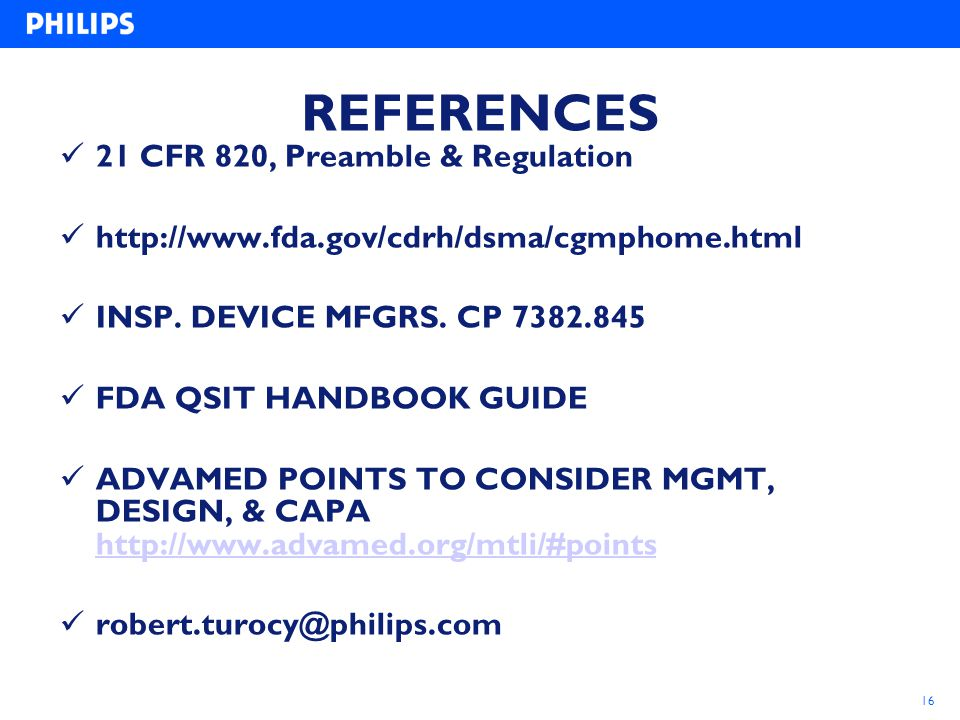 REFERENCES 21 CFR 820, Preamble & Regulation
