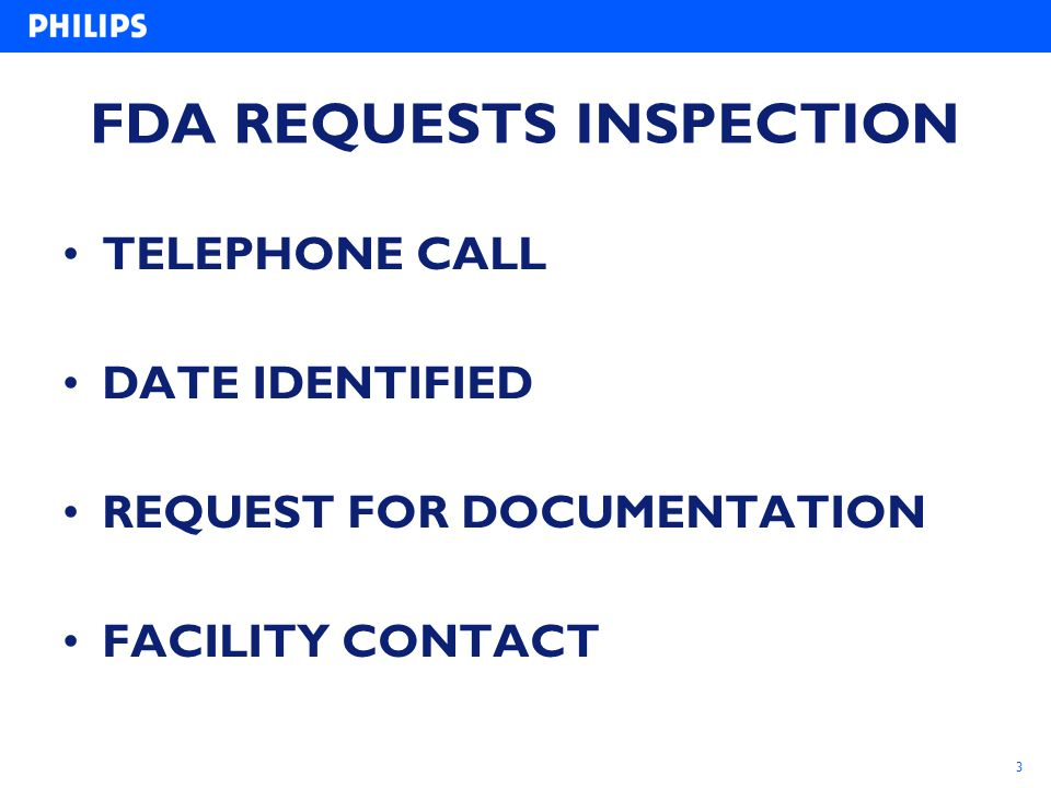 FDA REQUESTS INSPECTION