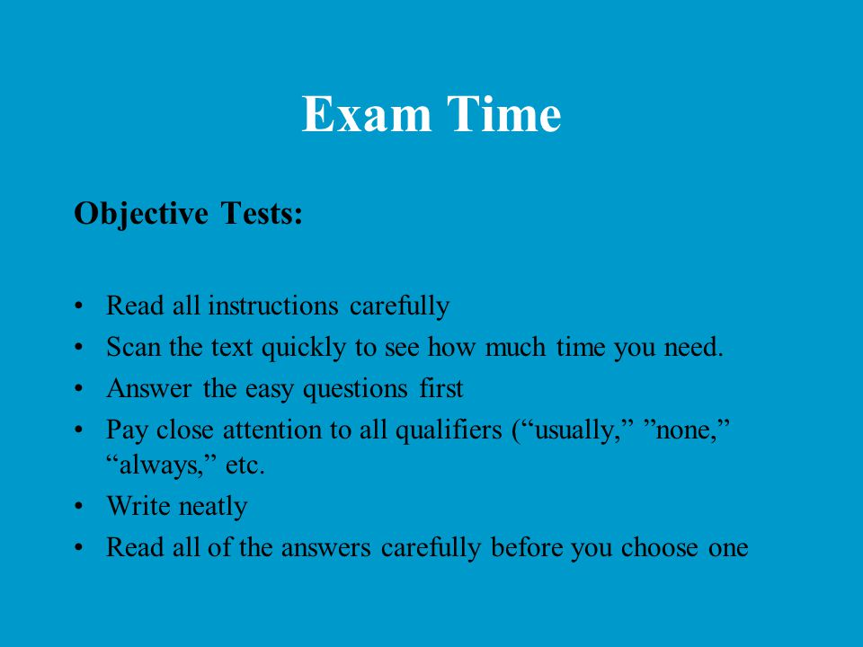Exam Time Objective Tests: Read all instructions carefully