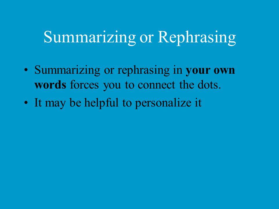 Summarizing or Rephrasing
