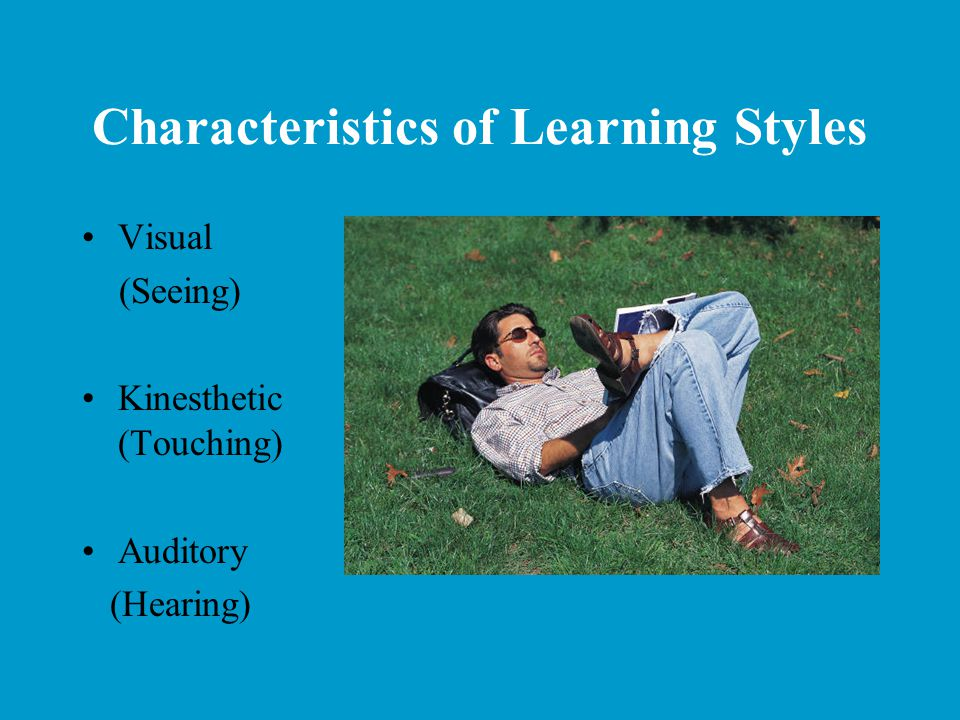 Characteristics of Learning Styles