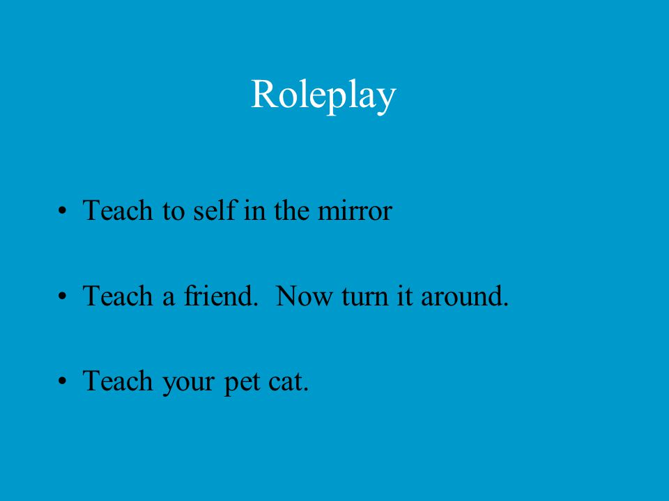 Roleplay Teach to self in the mirror