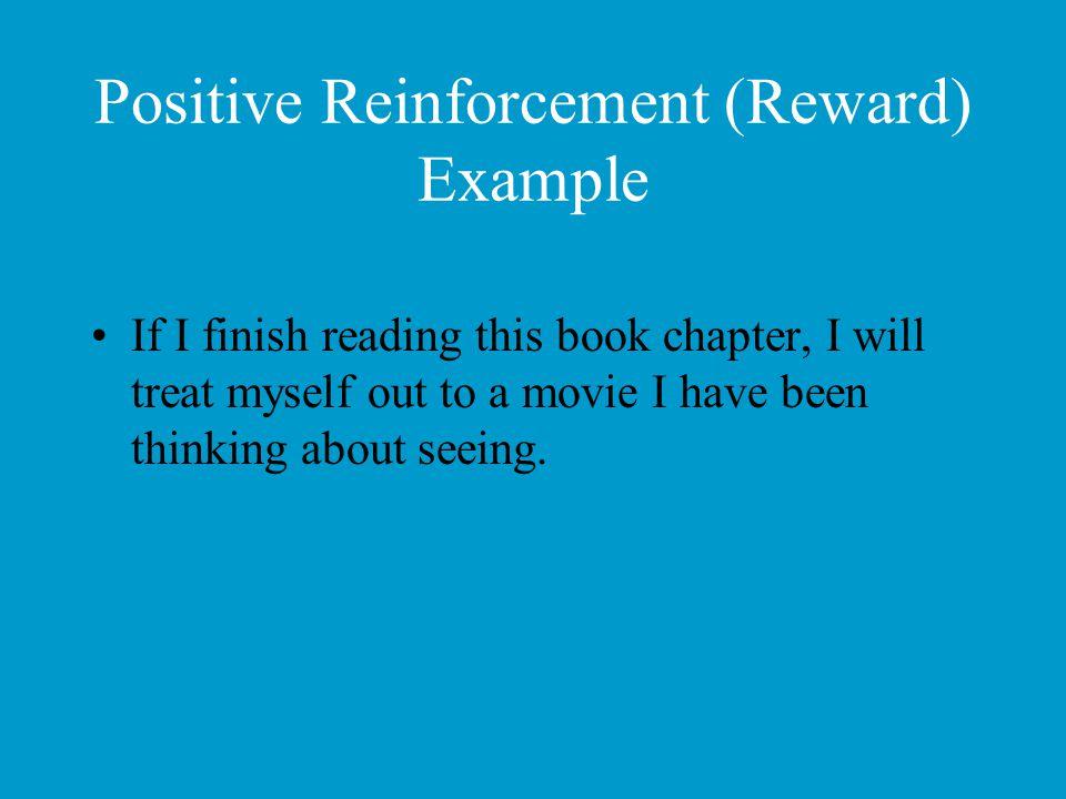 Positive Reinforcement (Reward) Example