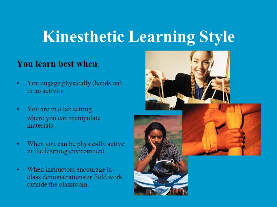 Kinesthetic Learning Style