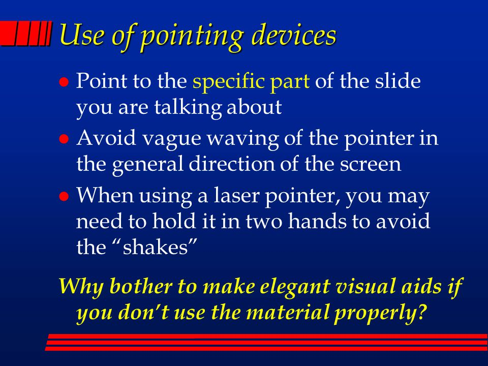 Use of pointing devices