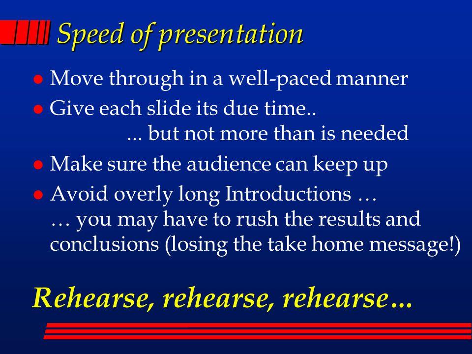 Rehearse, rehearse, rehearse…