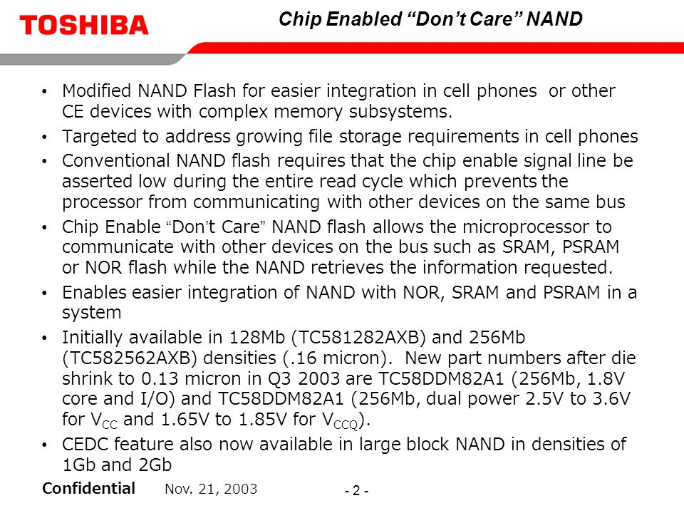 Chip Enabled Don't Care NAND