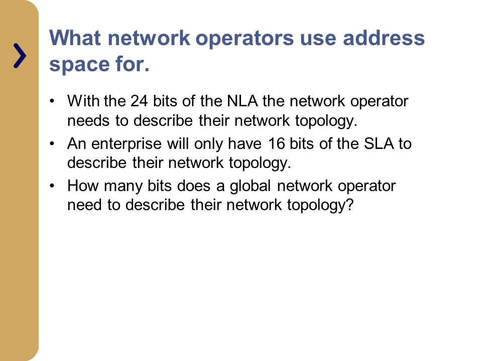 What network operators use address space for.
