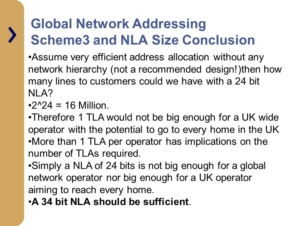 Global Network Addressing Scheme3 and NLA Size Conclusion