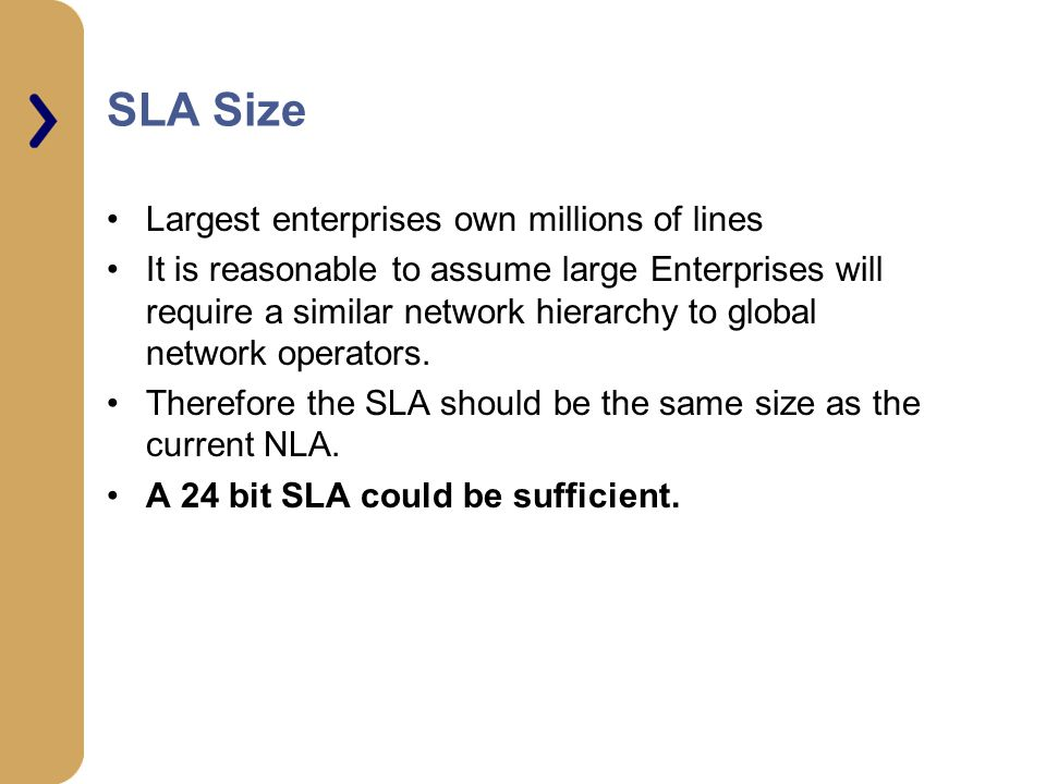 SLA Size Largest enterprises own millions of lines