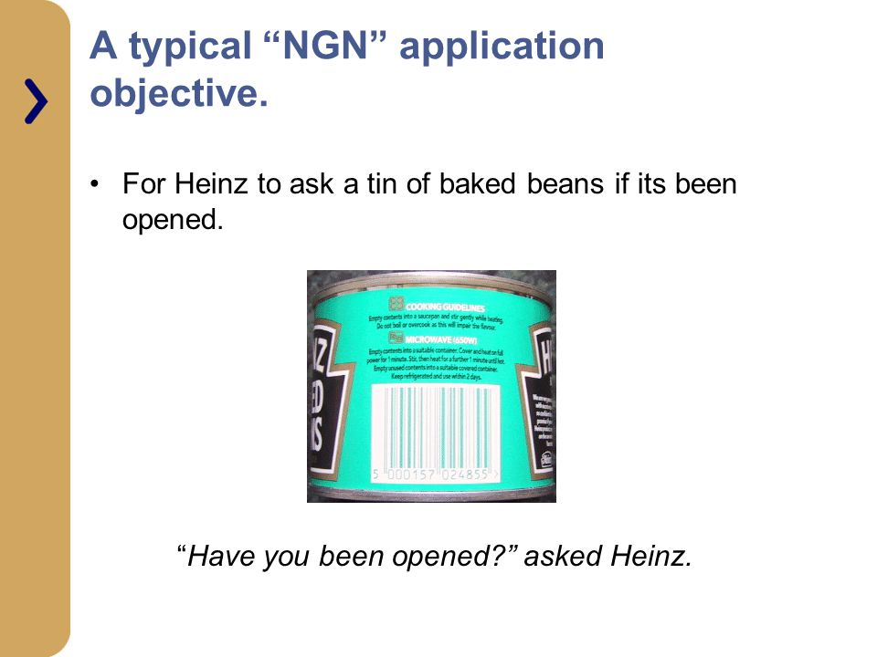 A typical NGN application objective.