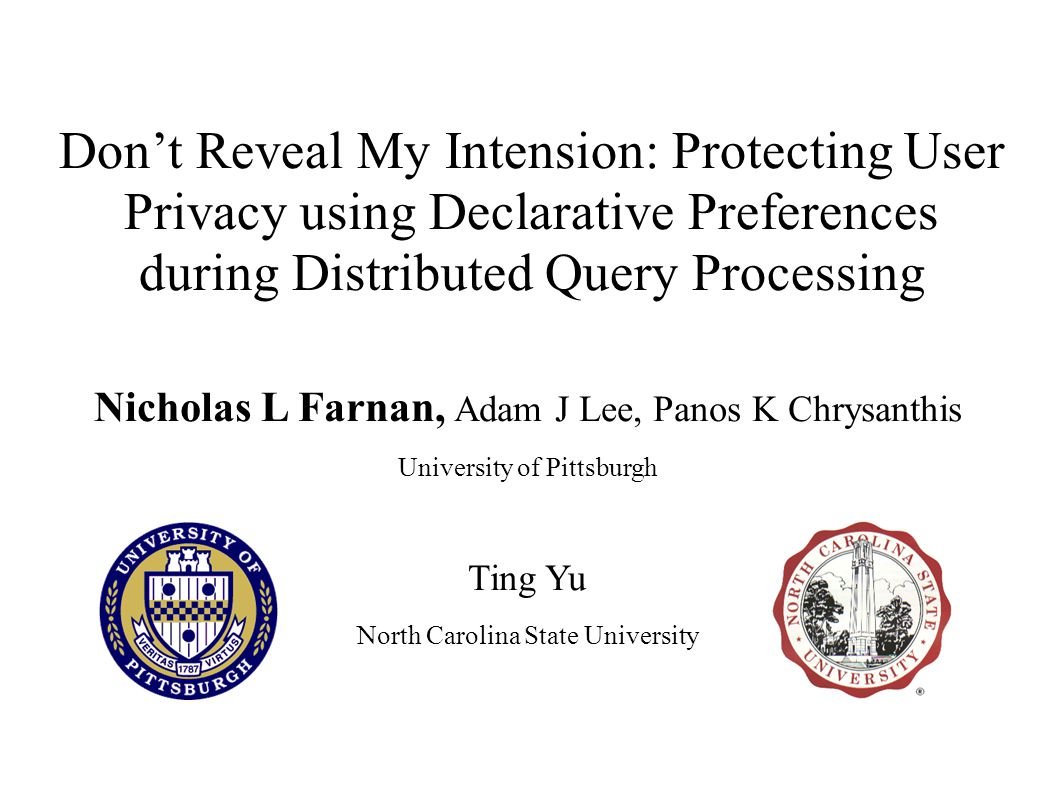 Don't Reveal My Intension: Protecting User Privacy using Declarative Preferences during Distributed Query Processing