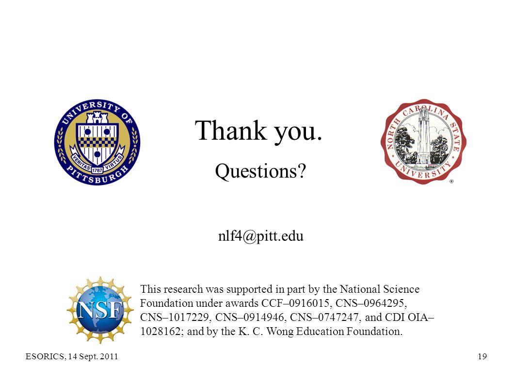 Thank you. Questions nlf4@pitt.edu