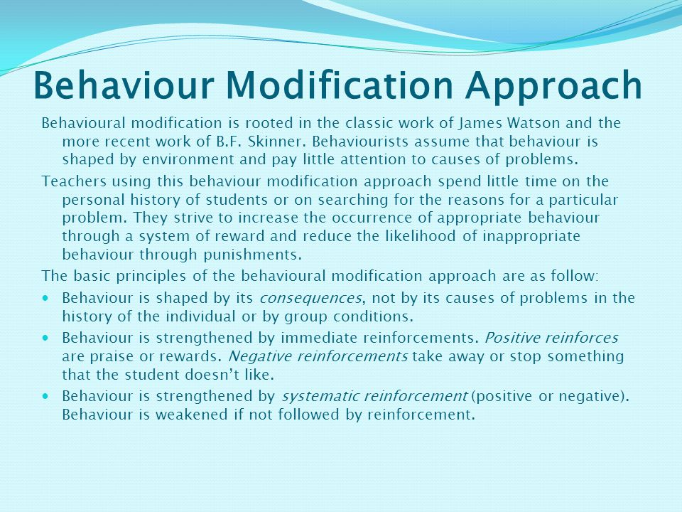 Behaviour Modification Approach