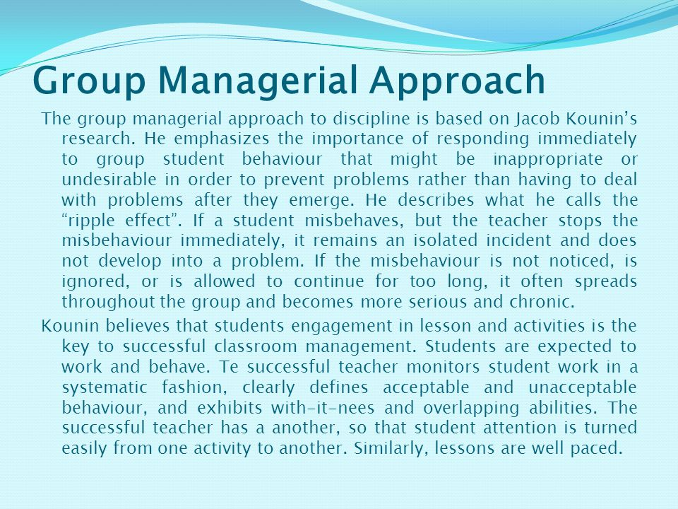 Group Managerial Approach