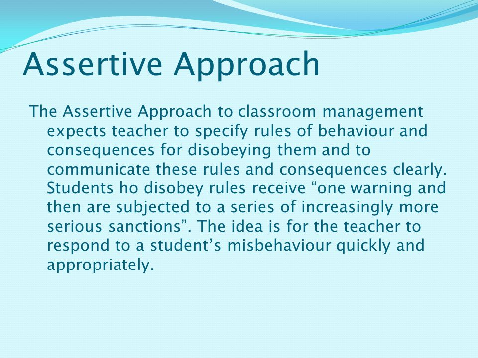 Assertive Approach