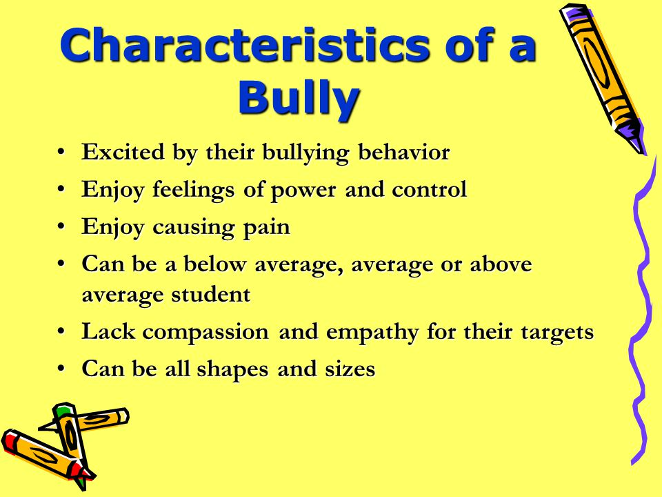 Characteristics of a Bully