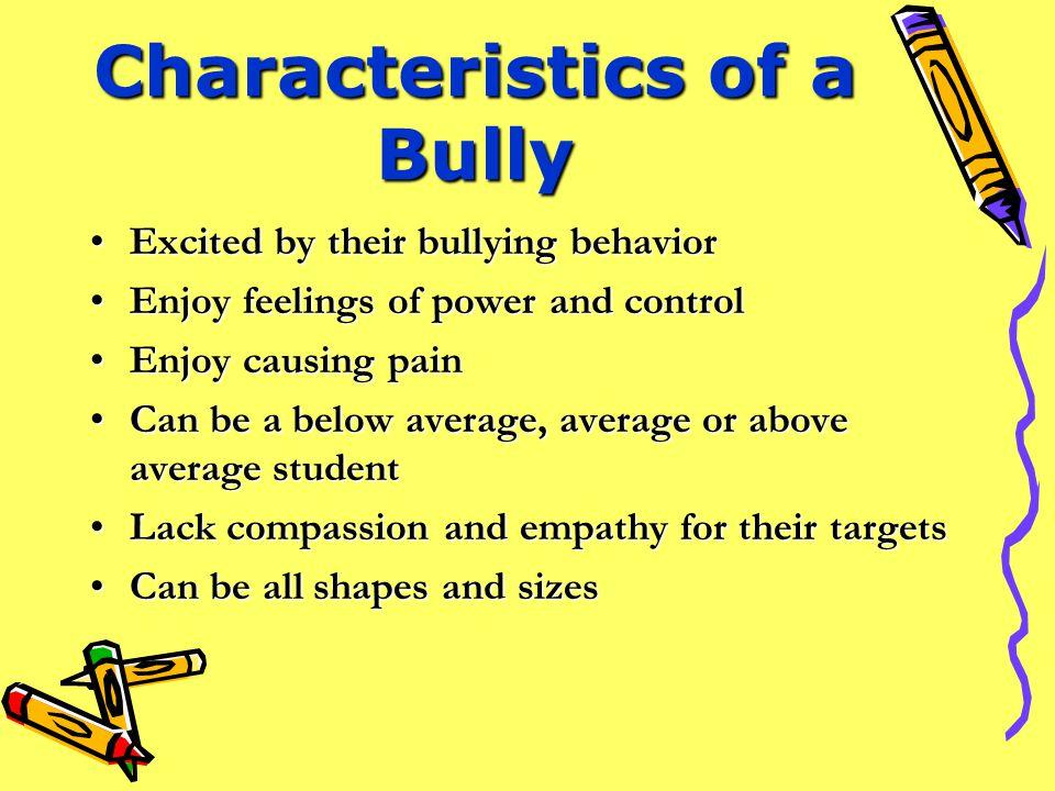 Characteristics of a Bully