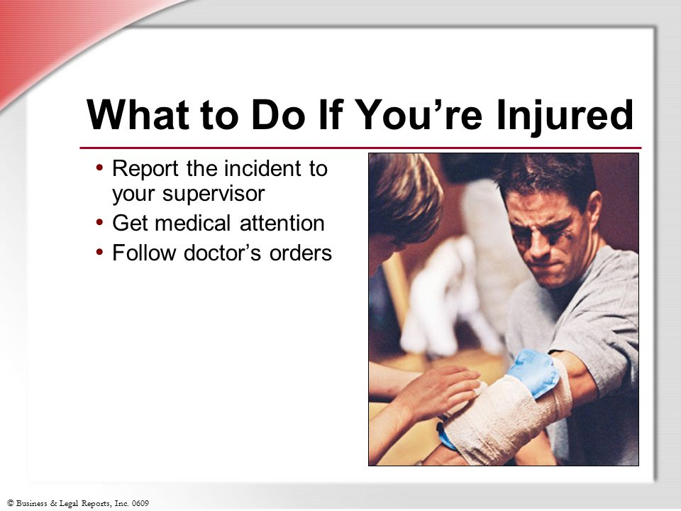 What to Do If You're Injured