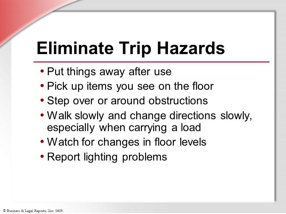 Eliminate Trip Hazards