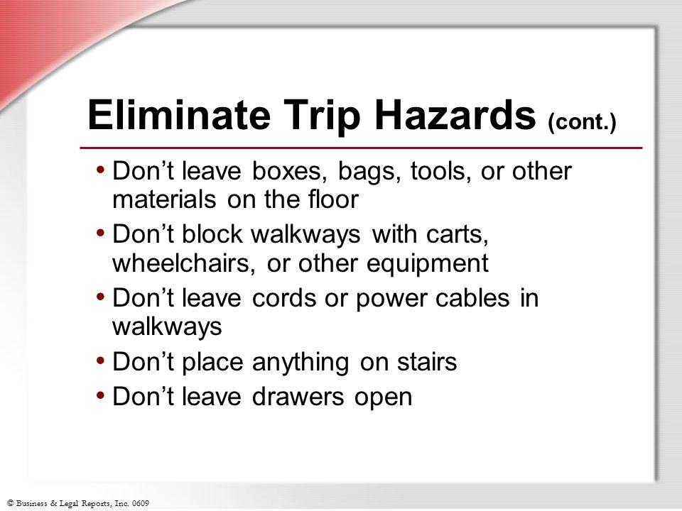 Eliminate Trip Hazards (cont.)