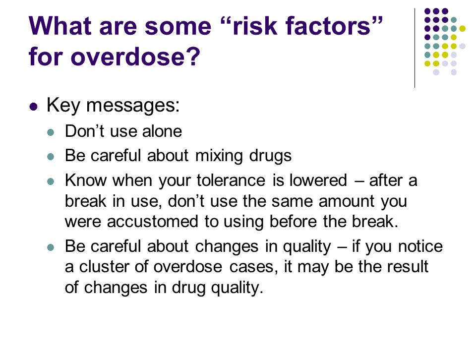 What are some risk factors for overdose