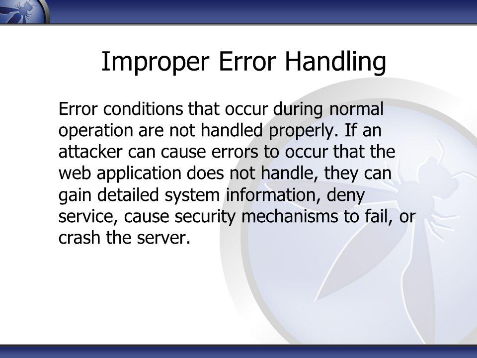 Improper Error Handling
