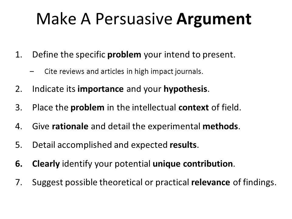Make A Persuasive Argument