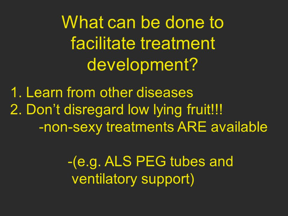What can be done to facilitate treatment development