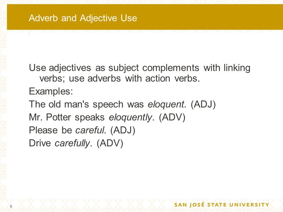 Adverb and Adjective Use