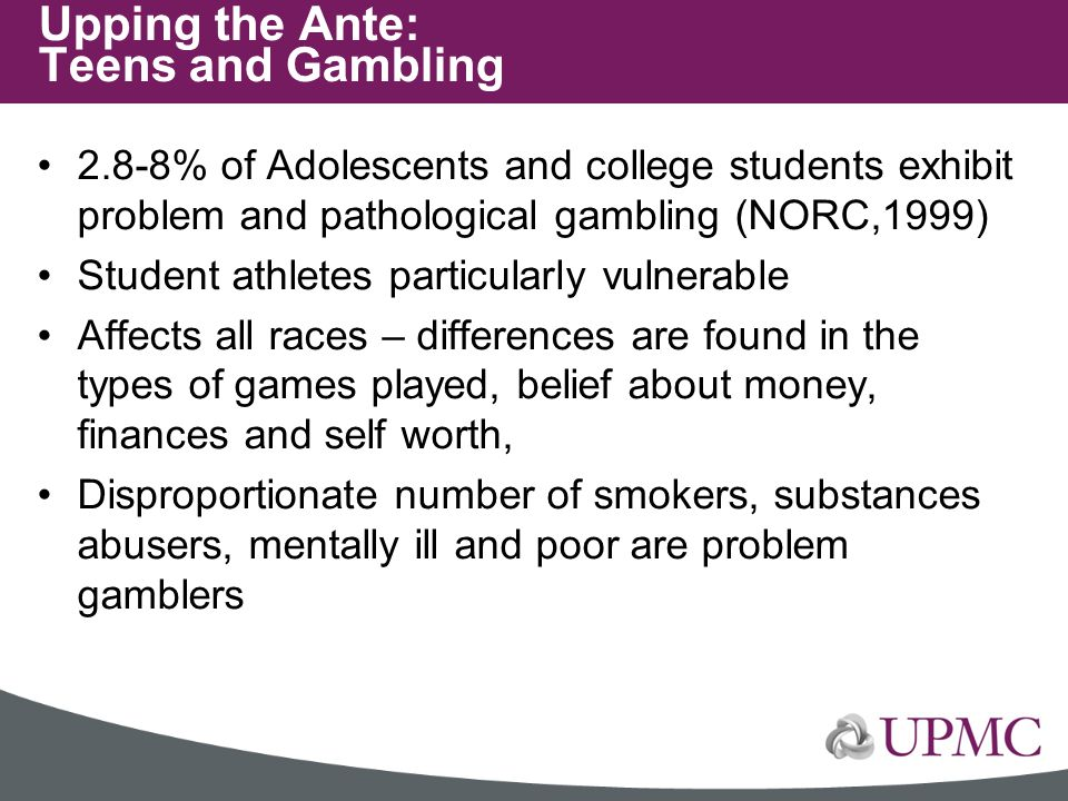 Upping the Ante: Teens and Gambling
