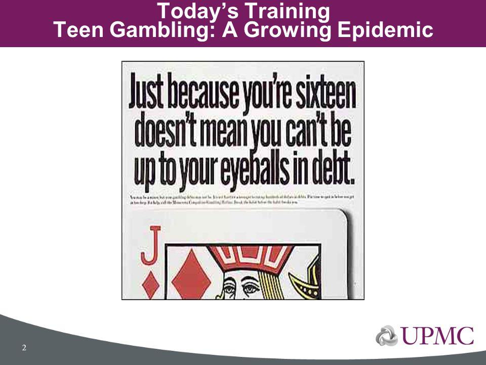 Today's Training Teen Gambling: A Growing Epidemic