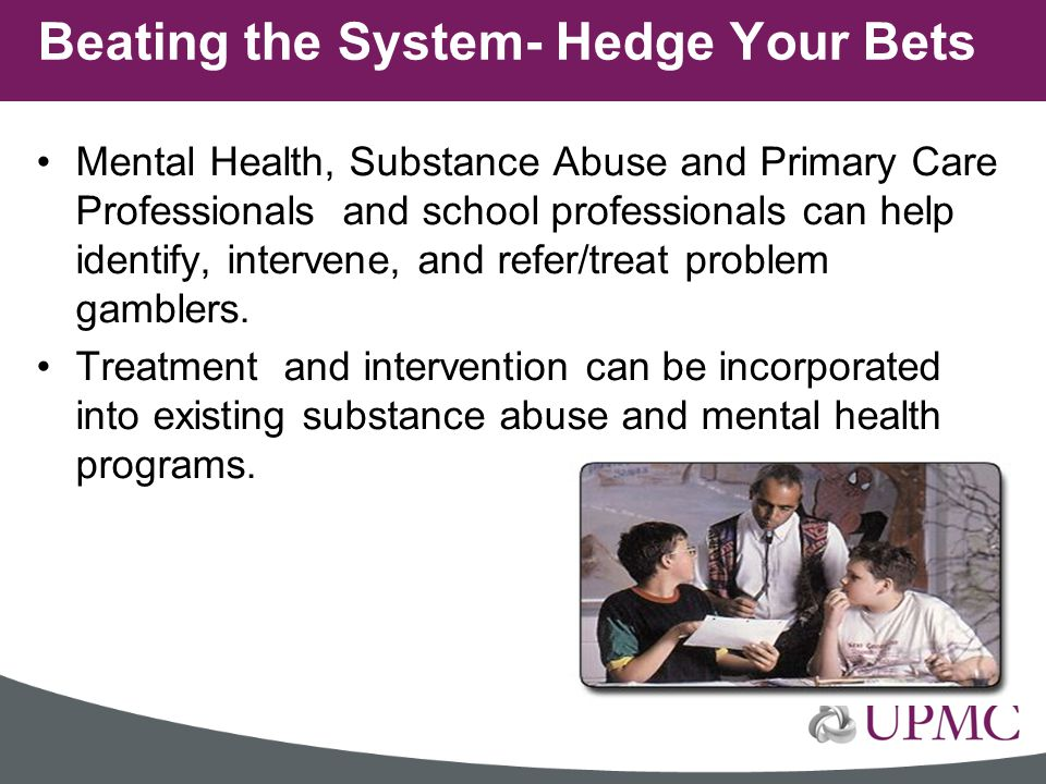 Beating the System- Hedge Your Bets