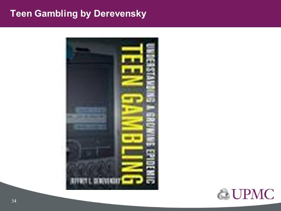 Teen Gambling by Derevensky