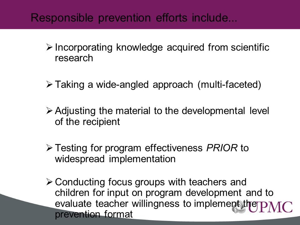 Responsible prevention efforts include...