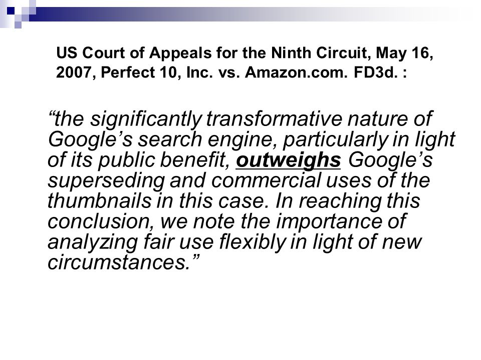 US Court of Appeals for the Ninth Circuit, May 16, 2007, Perfect 10, Inc. vs. Amazon.com. FD3d. :