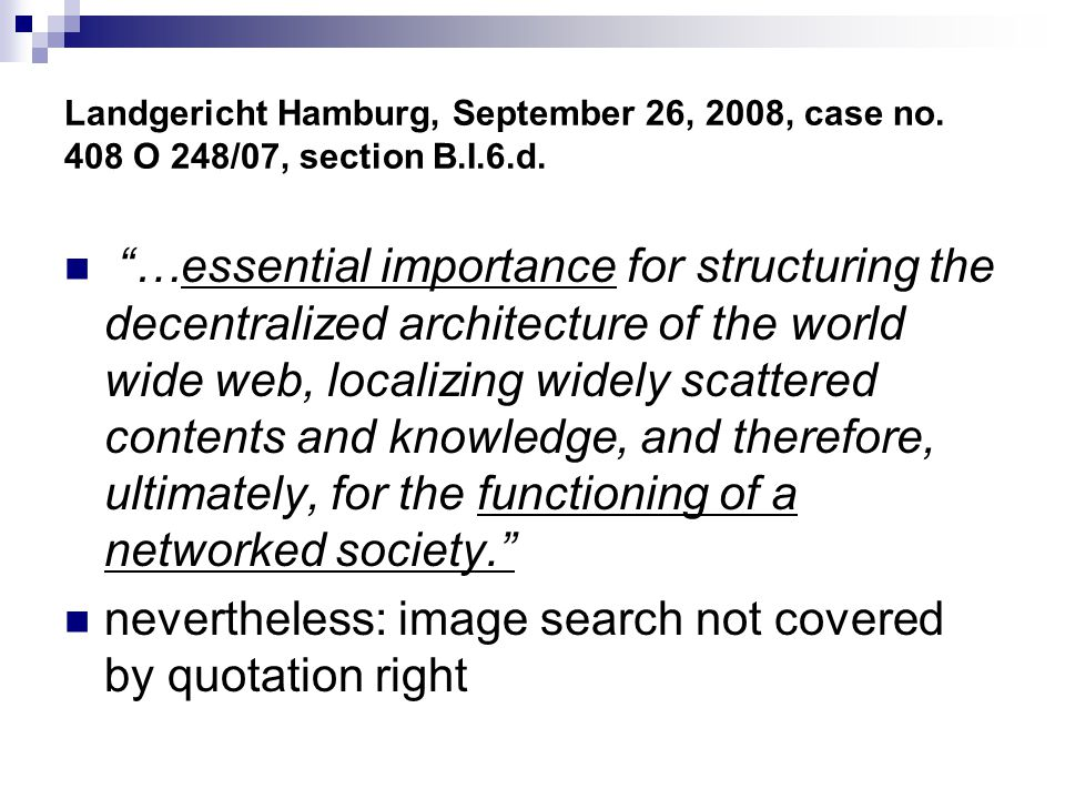 nevertheless: image search not covered by quotation right
