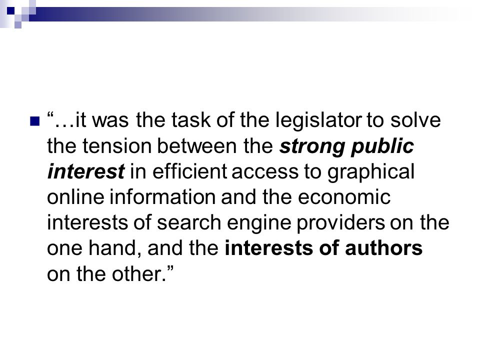 …it was the task of the legislator to solve the tension between the strong public interest in efficient access to graphical online information and the economic interests of search engine providers on the one hand, and the interests of authors on the other.