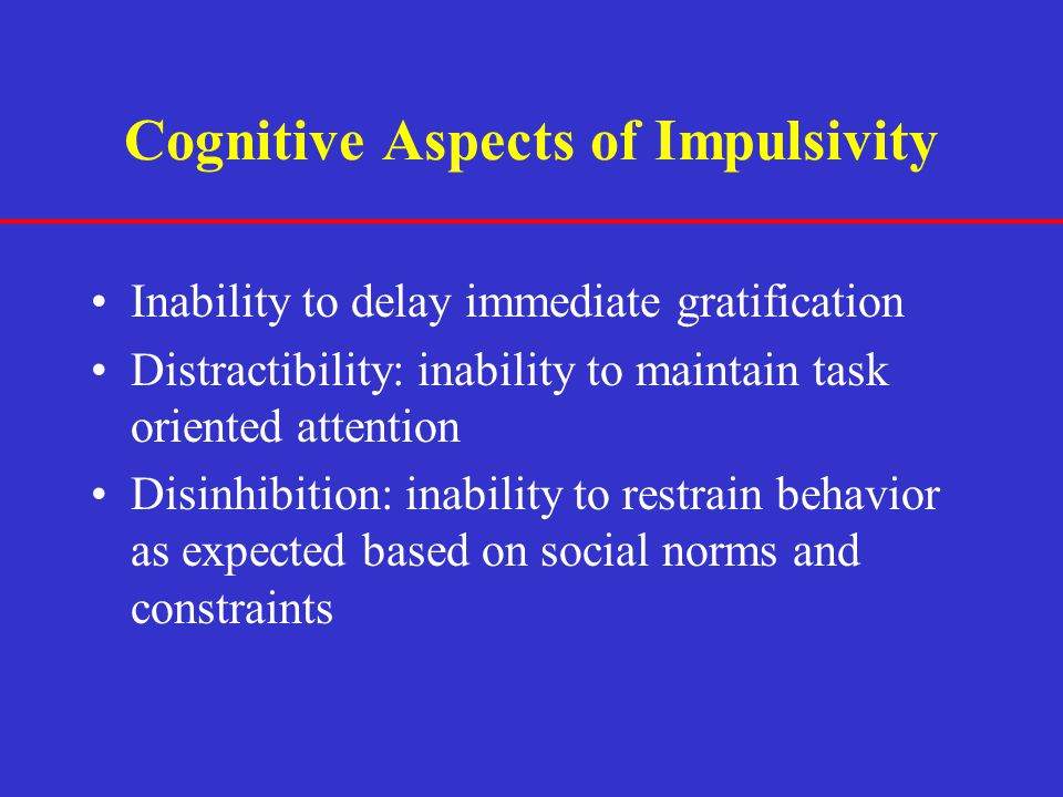 Cognitive Aspects of Impulsivity