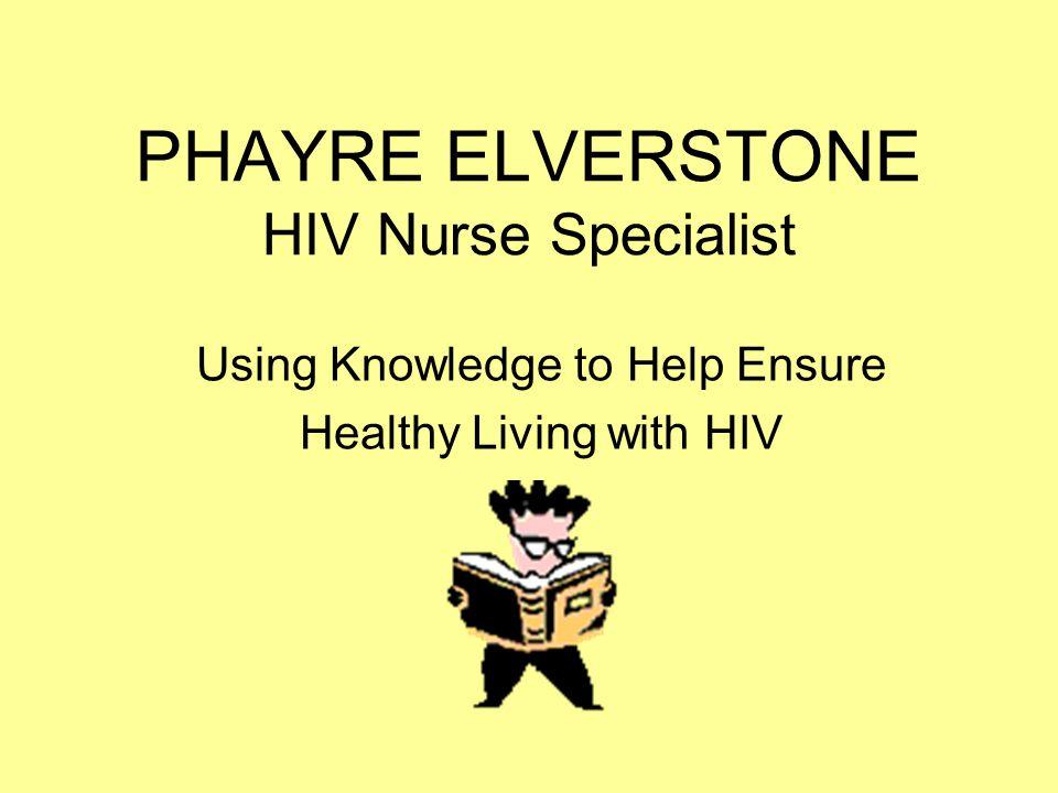 PHAYRE ELVERSTONE HIV Nurse Specialist