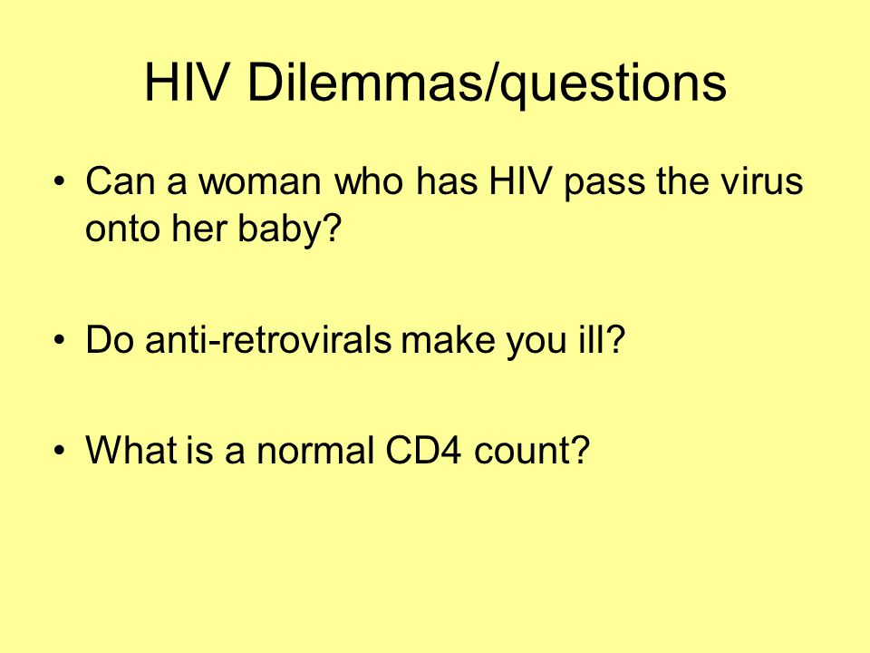 HIV Dilemmas/questions