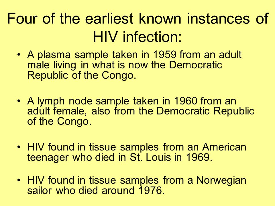 Four of the earliest known instances of HIV infection: